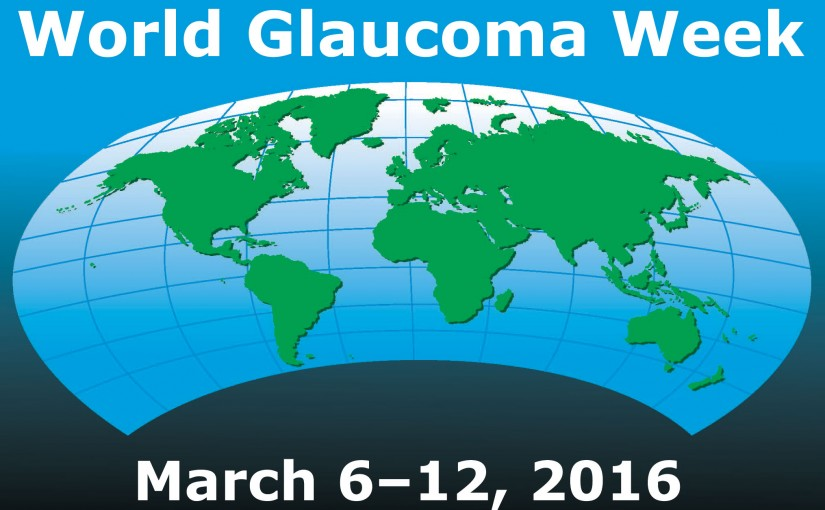 Sight's Thief – World Glaucoma Week 2016