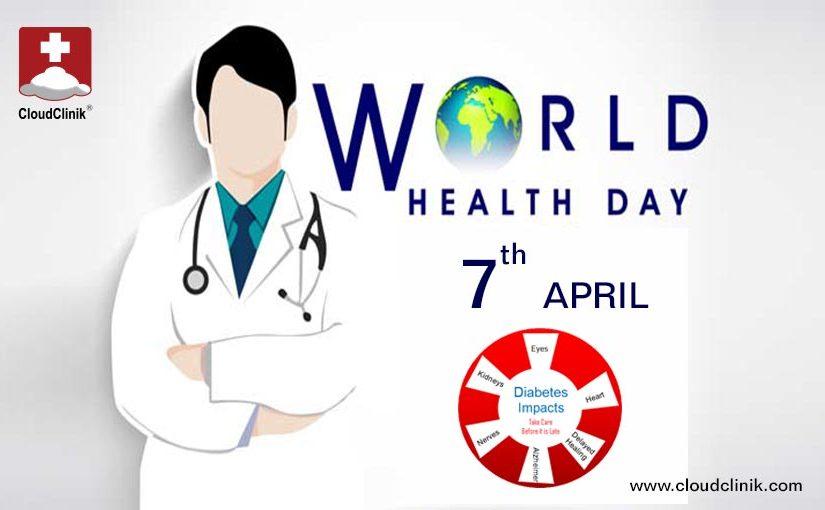 World Health Day 2016 – Diabetes Awareness & Care Management
